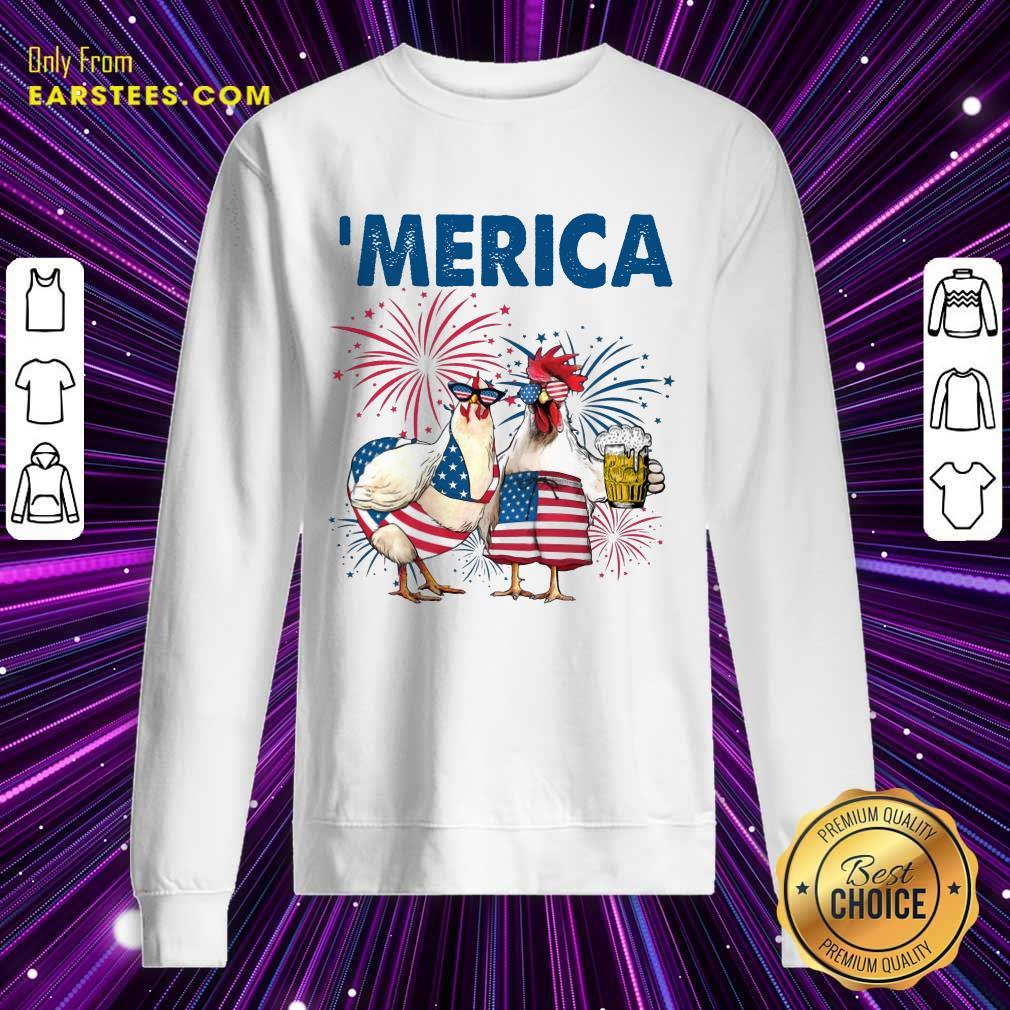 Top Chicken Drinking Beer 'Merica Independence Day Sweatshirt
