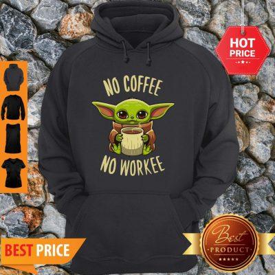 Baby Yoda No Coffee No Force Star Wars Hoodie
