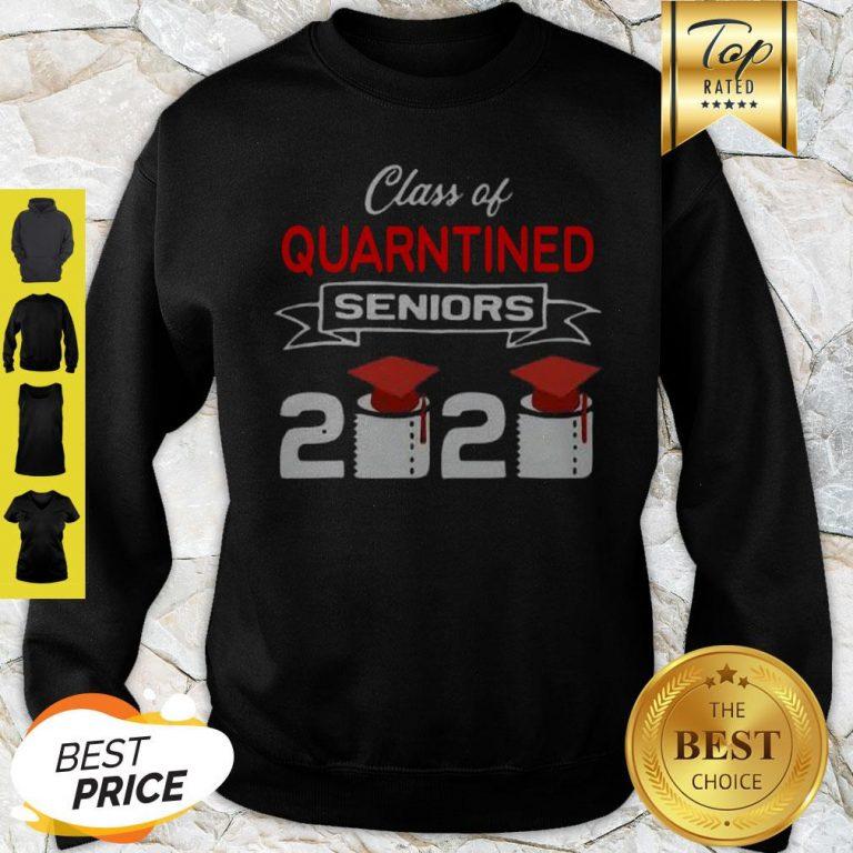 Class Of Quarantined Seniors 2020 Coronavirus Sweatshirt