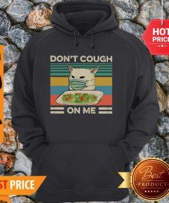 Confused Cat Meme Don't Cough On Me Vintage Hoodie