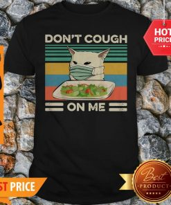 Confused Cat Meme Don't Cough On Me Vintage Shirt