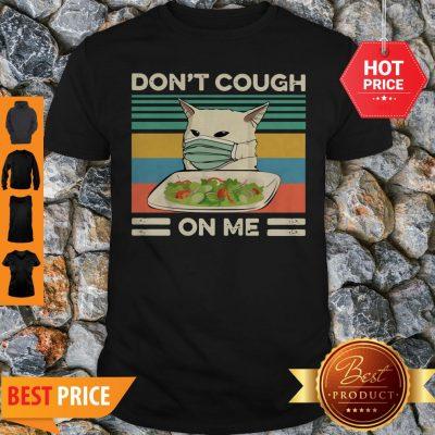 Confused Cat Meme Don't Cough On Me Vintage Shirt