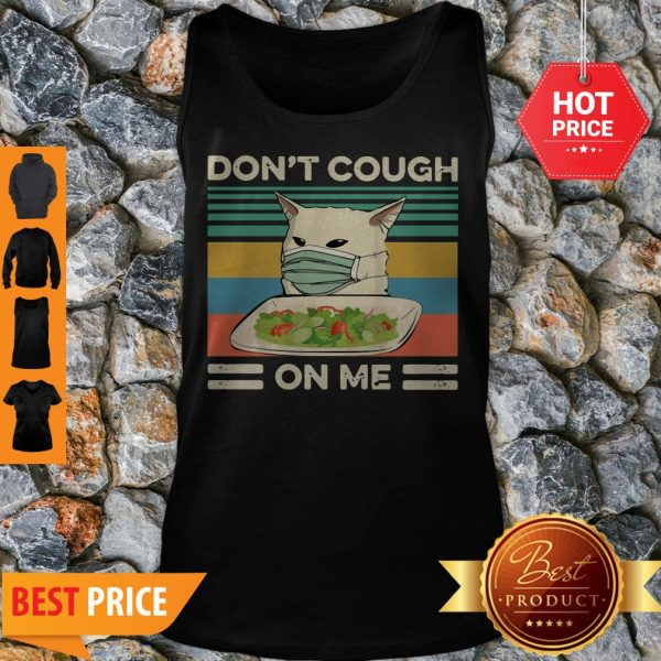 Confused Cat Meme Don't Cough On Me Vintage Tank Top