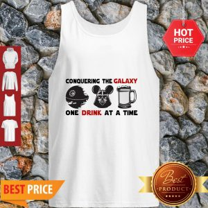 Conquering The Galaxy One Drink At A Time Mickey Darth Vader Tank Top
