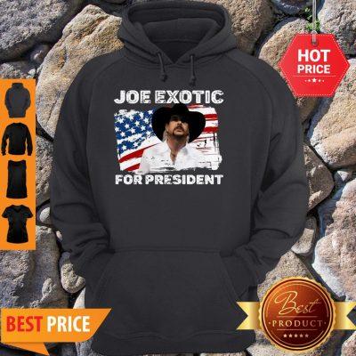 Joe Exotic For President 2020 American Flag Tiger King Hoodie
