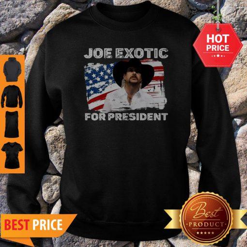 Joe Exotic For President 2020 American Flag Tiger King Sweatshirt