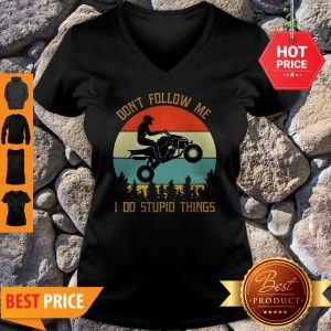 Motorbike Don't Follow Me I Do Stupid Things Vintage V-neck