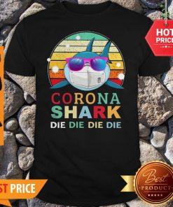 Official Corona Shark Die Die Die Die Vintage Shirt