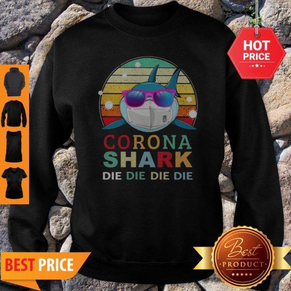 Official Corona Shark Die Die Die Die Vintage Sweatshirt