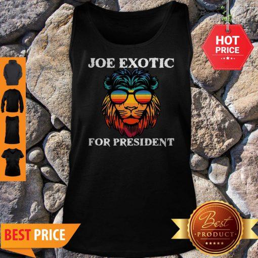 Tiger King Joe Exotic For President Lion Tank Top