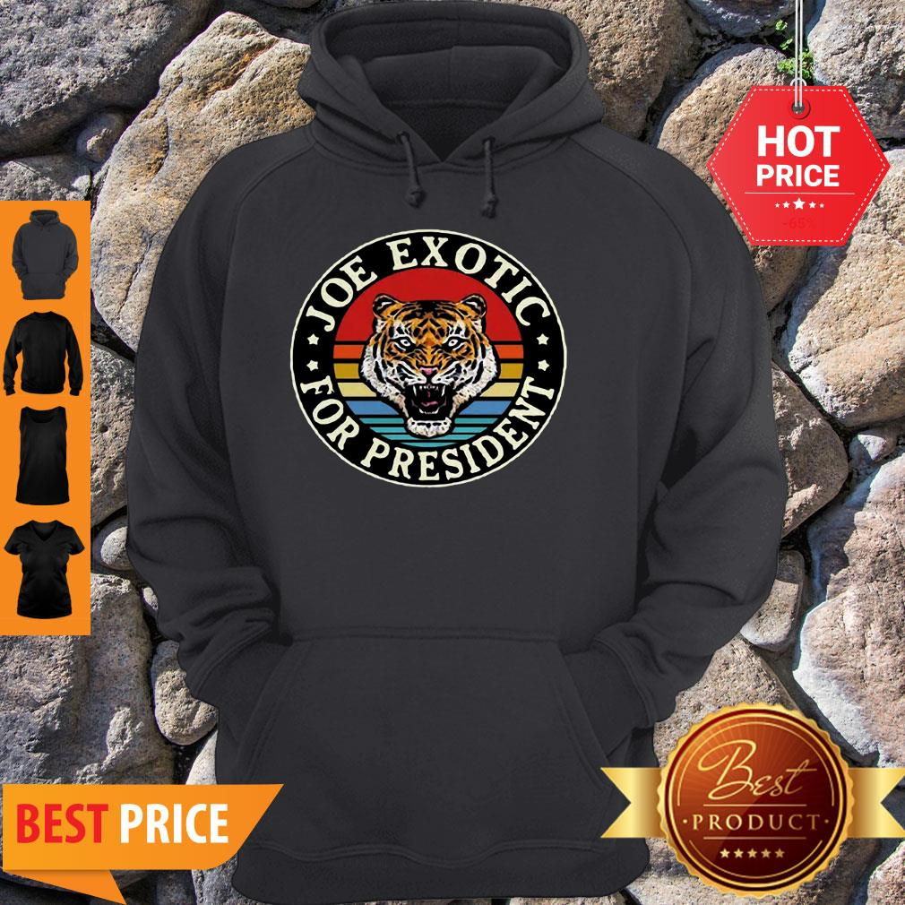 Tiger King Joe Exotic For President Vintage Hoodie