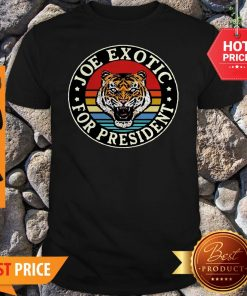 Tiger King Joe Exotic For President Vintage Shirt