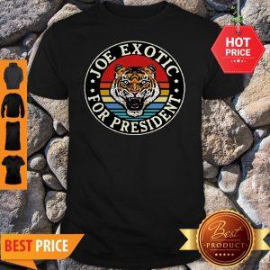 Tiger King Joe Exotic For President Vintage Shirt
