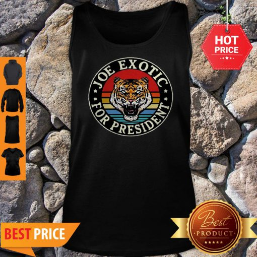 Tiger King Joe Exotic For President Vintage Tank Top
