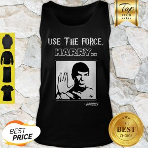 Use The Force Harry Gandalf Spock Star Trek Tank Top