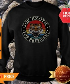 Tiger King Joe Exotic For President Vintage Sweatshirt