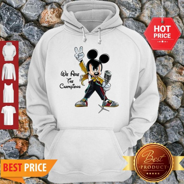 We Are The Champions Queen Mickey Freddie Mercury Hoodie