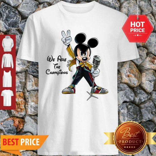 We Are The Champions Queen Mickey Freddie Mercury Shirt