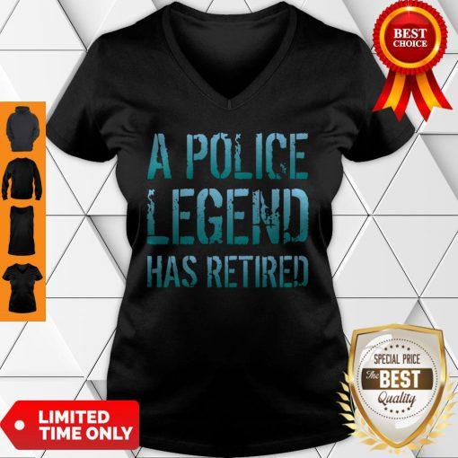 A Police Legend Has Retired Retiring Officer Retirement Gift Pullover V-neck