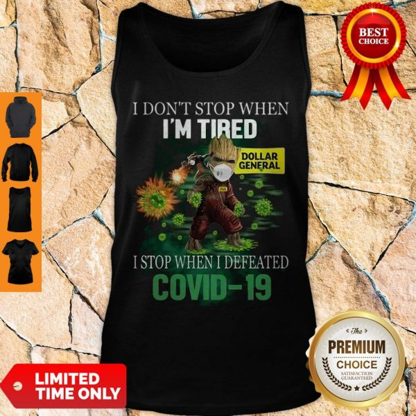 Baby Groot Dollar General I Stop When I Defeated Covid-19 Tank Top