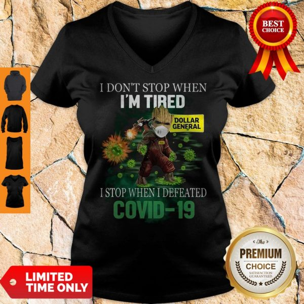 Baby Groot Dollar General I Stop When I Defeated Covid-19 V-neck
