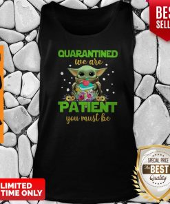 Baby Yoda Book Quarantined We Are Patient You Must Be Tank Top