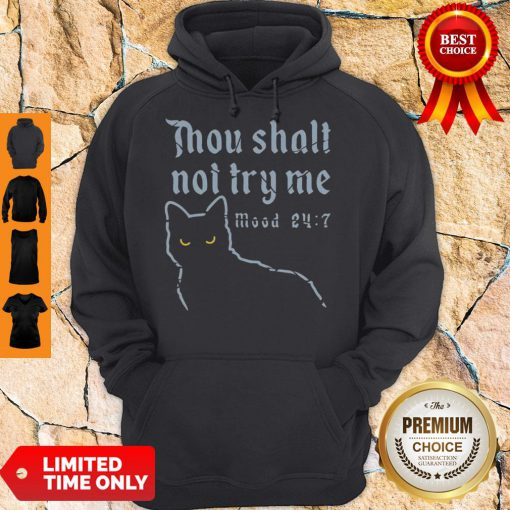 Black Cat Thou Shalt Not Try Me Mood 24-7 Hoodie