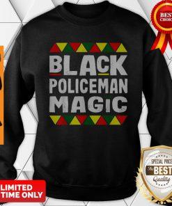 Black Policeman Magic Black History Month Africa Pride Sweatshirt