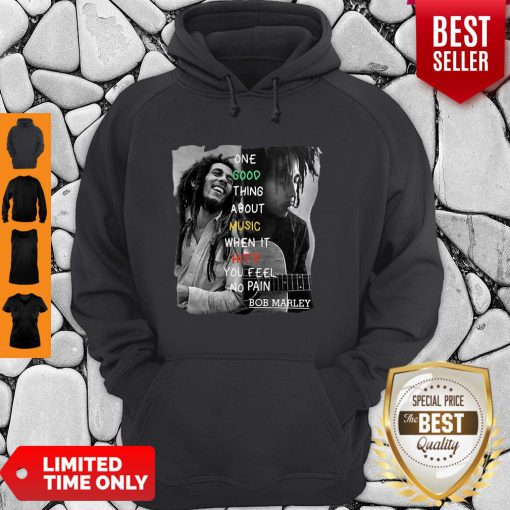 Bob Marley One Good Thing About Music When It Hits You Feel No Pain Hoodie