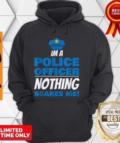 Brave Police Officer Not Afraid Cop Law Enforcement Hoodie