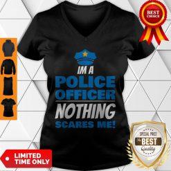 Brave Police Officer Not Afraid Cop Law Enforcement V-neck