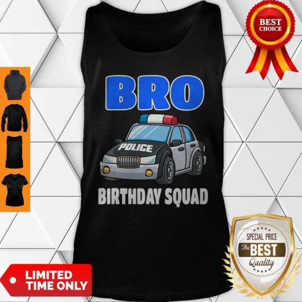 Bro Birthday Squad Shirt Police Officer Birthday Cop Tank Top
