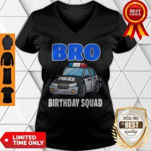Bro Birthday Squad Shirt Police Officer Birthday Cop V-neck