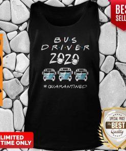 Bus Driver 2020 #Quarantined Covid-19 Tank Top