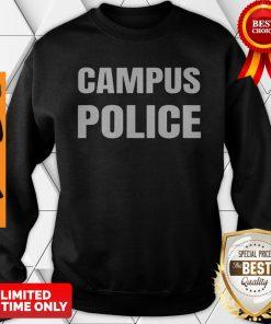 Campus Police Officer University Policeman Security Uniform Sweatshirt