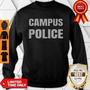 Campus Police Officer University Policeman Security Uniform Sweatshirt