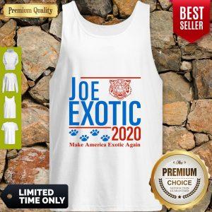 Capture Joe Exotic Tiger King Make America Exotic Again 2020 Tank Top