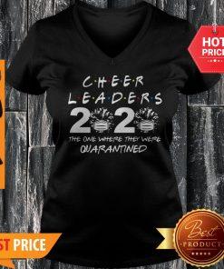 Cheerleader 2020 The One Where They Were Quarantined Coronavirus V-neck