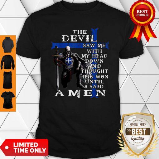 Christian Police Officer The Devil Saw Me Knight Templar Shirt