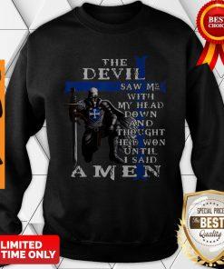 Christian Police Officer The Devil Saw Me Knight Templar Sweatshirt