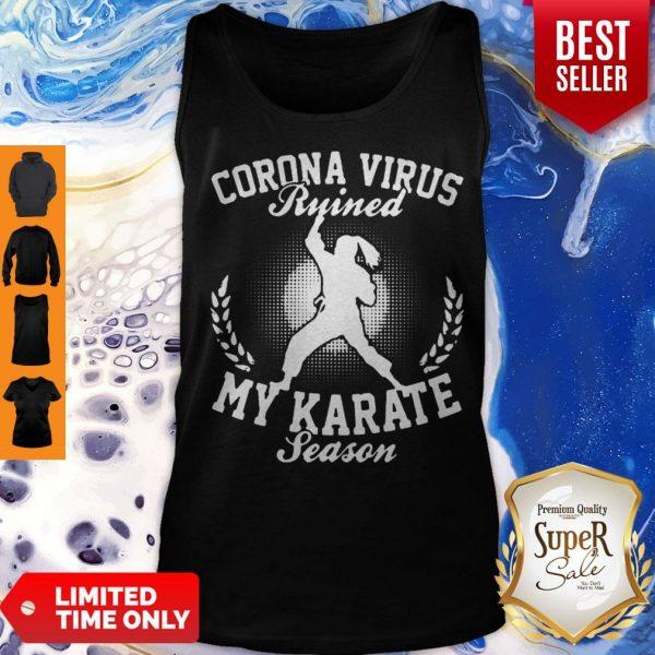 Corona Virus Ruined My Karate Season Covid-19 Tank Top