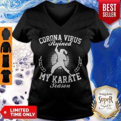 Corona Virus Ruined My Karate Season Covid-19 V-neck