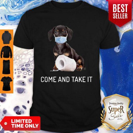 Daschund Come And Take It Toilet Paper Coronavirus Shirt
