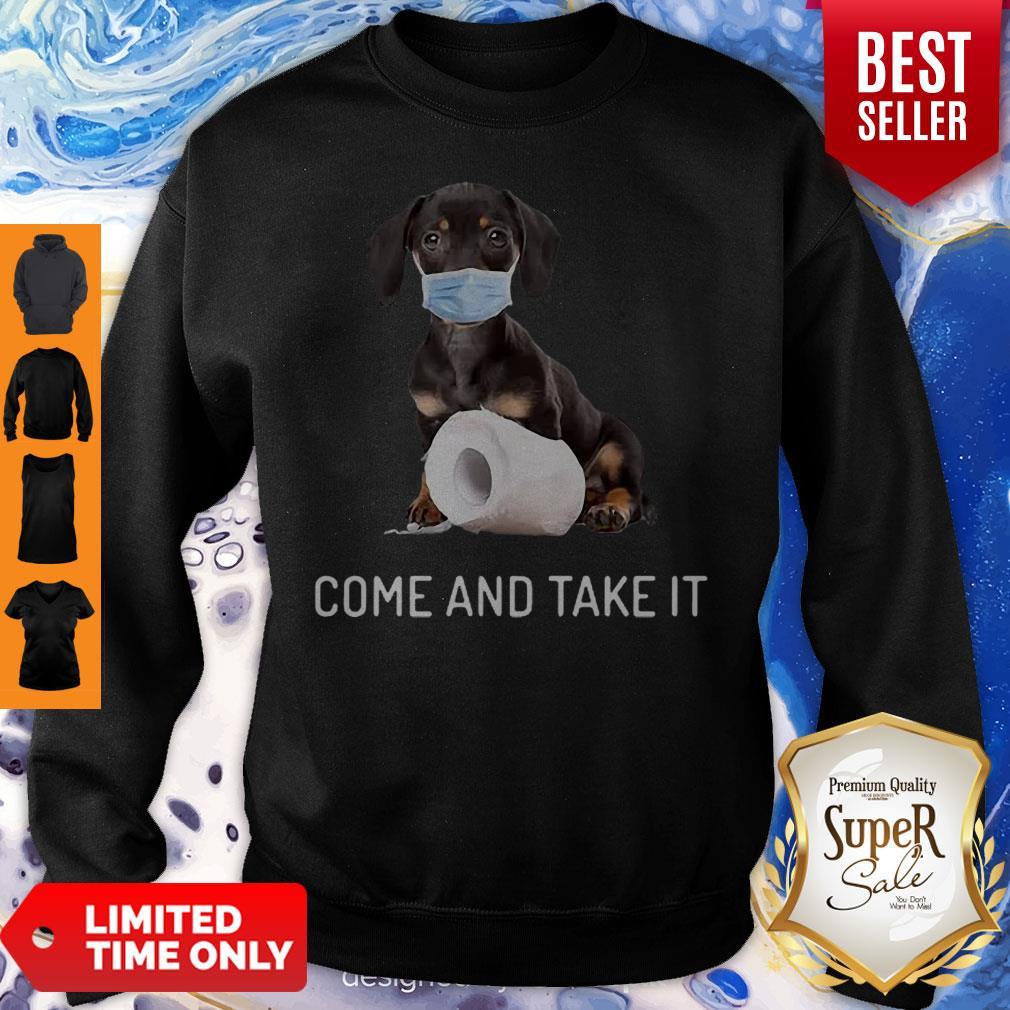 Daschund Come And Take It Toilet Paper Coronavirus Sweatshirt
