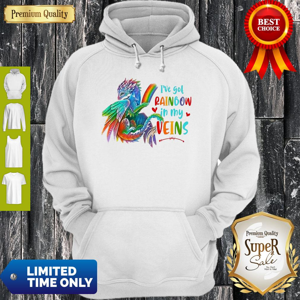 Dragon I've Got Rainbow In My Veins Hoodie