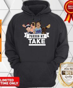 Good Pardon My Take Yabo Hoodie