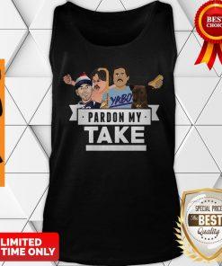 Good Pardon My Take Yabo Tank Top