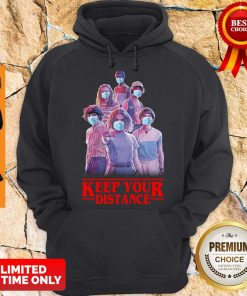 Good Strangerthings Eleven Mike Will Max Dustin Lucas Season Keep Your Distance Covid-19 Hoodie