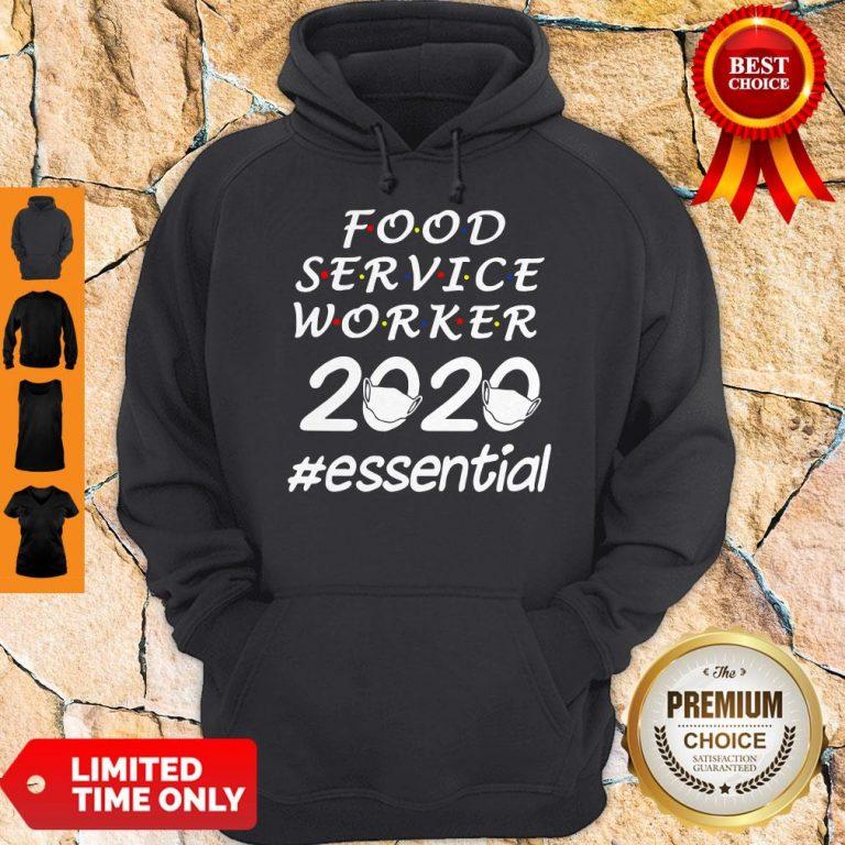Perfect Food Service Worker 2020 Essential Hoodie