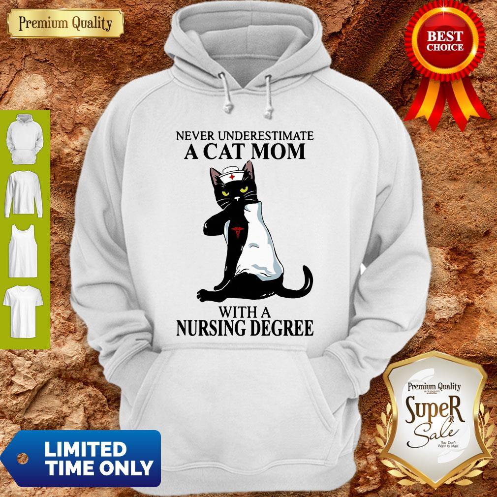 Awesome Black Cat Never Underestimate A Cat Mom With A Nursing Degree Hoodie